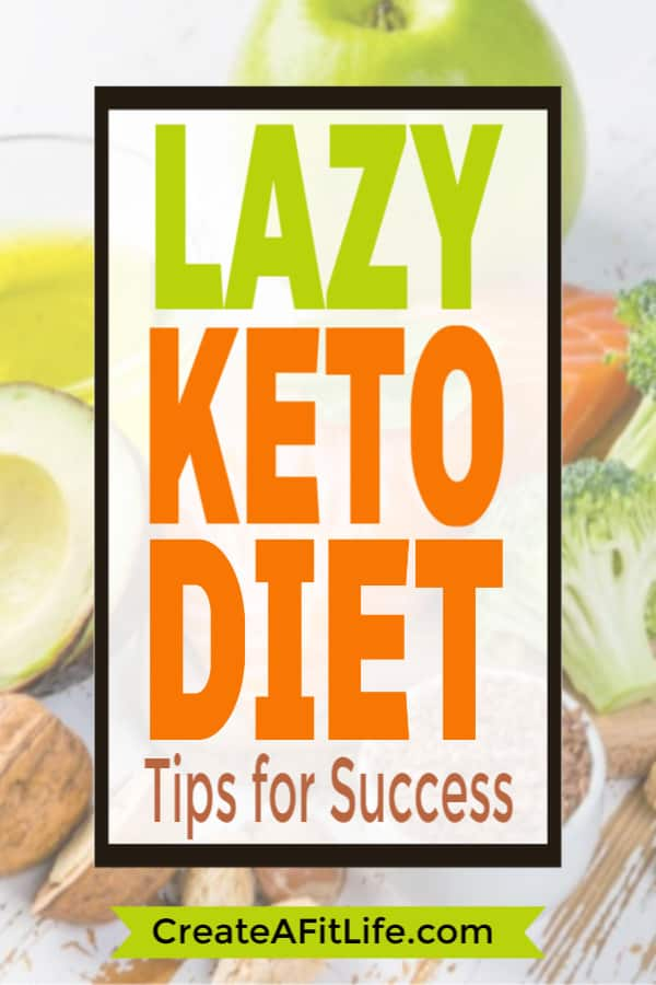 The Lazy Keto Diet