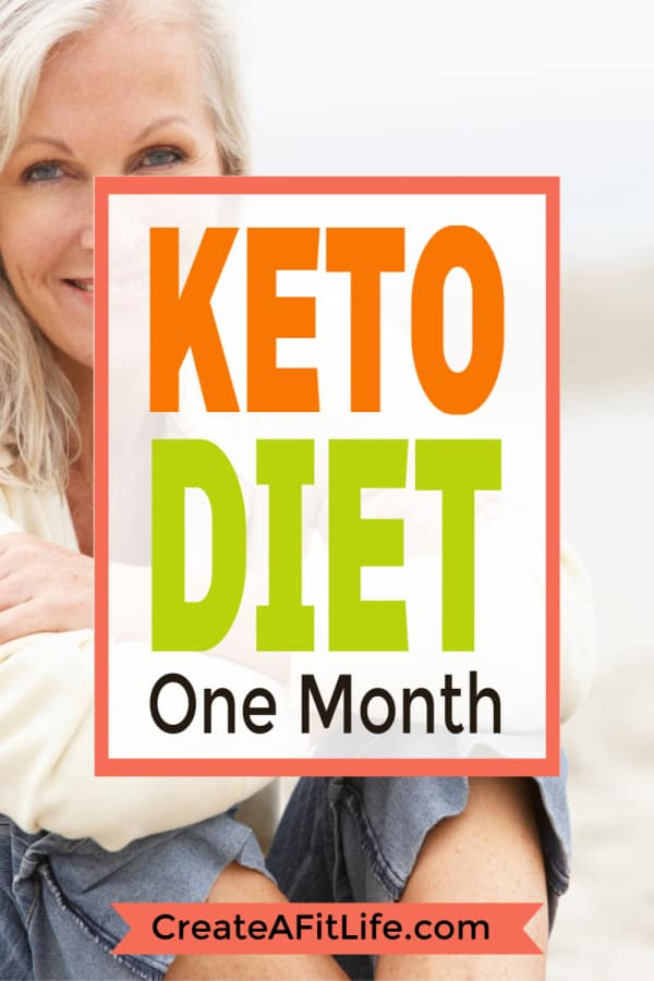 Keto Diet One Month