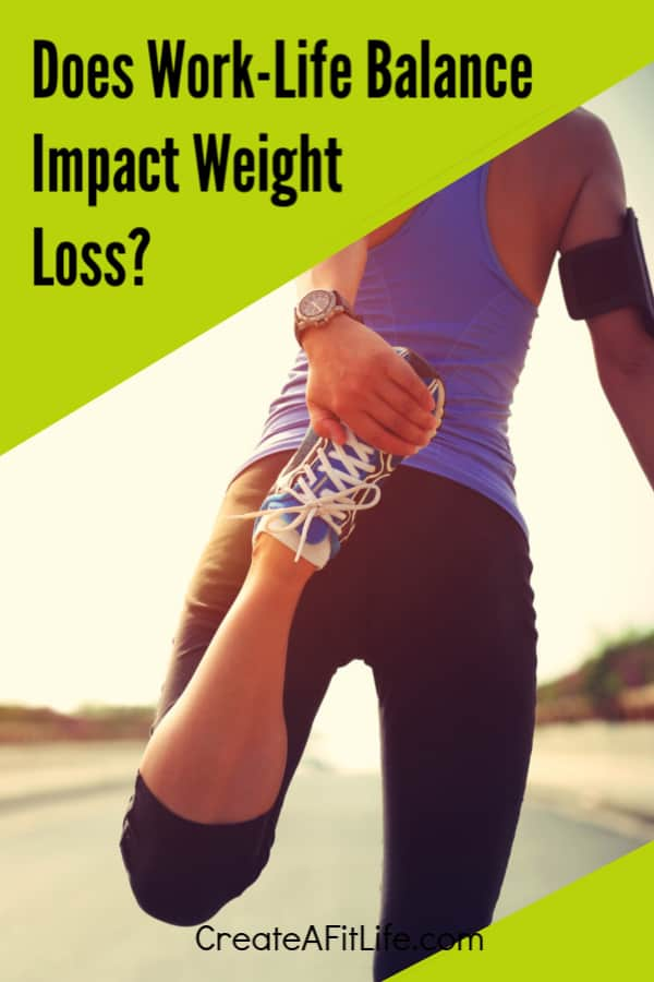 Work Life Balance Weight Loss