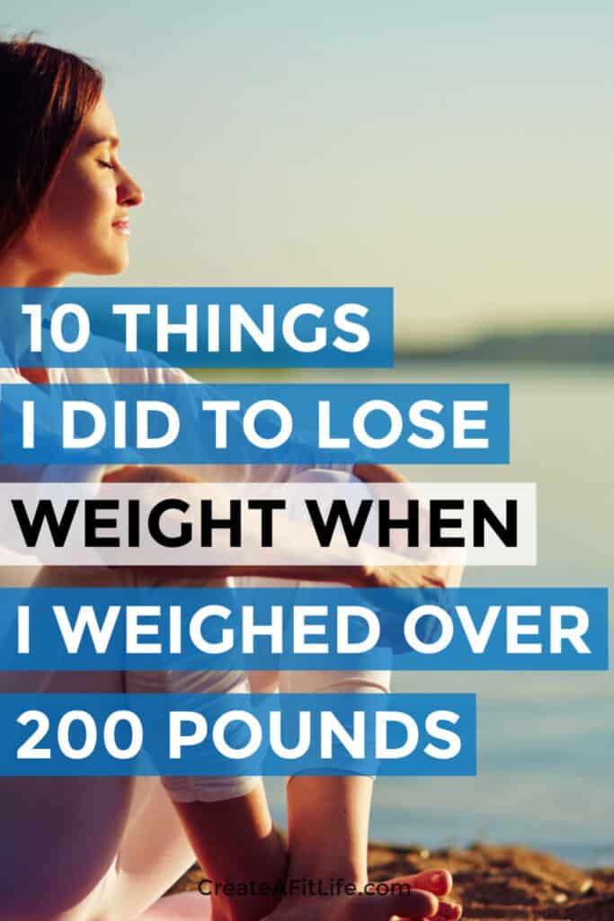 Lose Weight When You Way 200 Pounds or More